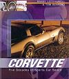 CORVETTE, Five Decades of Sports Car Speed