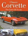 CLASSIC CORVETTE, The First Thirty Years