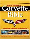 Corvette Bible by Mike Yager