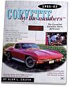 CORVETTE by the numbers 1955-1982, The Essential Corvette Parts Reference